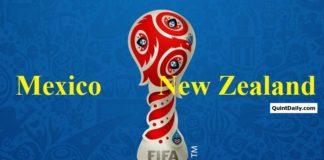Mexico Vs New Zealand 2017 FIFA Confederations Cup