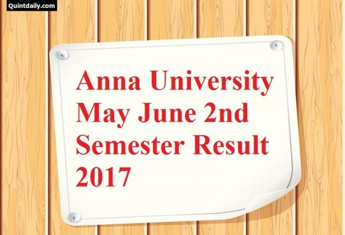 Anna University May June 2nd Semester Result 2017