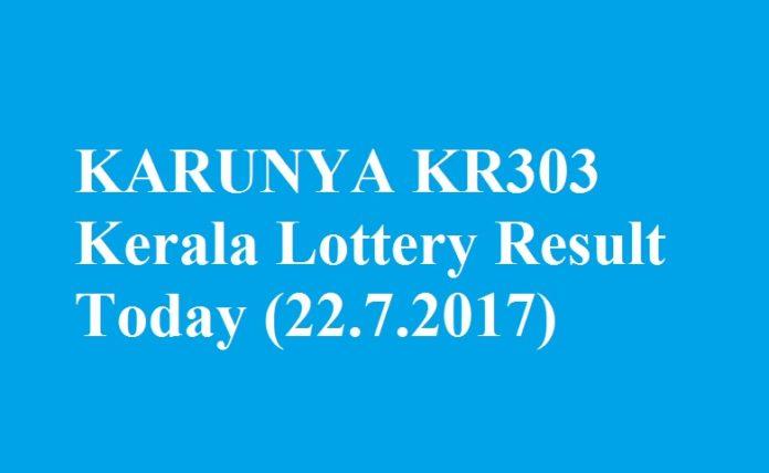 KARUNYA KR303 Kerala Lottery Result Today 22.7.2017