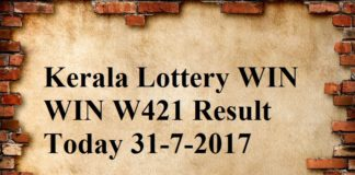 Kerala Lottery WIN WIN W421 Result Today 31-7-2017.
