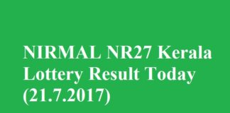NIRMAL NR27 Kerala Lottery Result Today (21.7.2017)