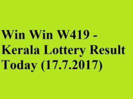 Win Win W419 - Kerala Lottery Result Today (17.7.2017)