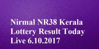 Nirmal NR38 Kerala Lottery Result Today Live 6.10.2017