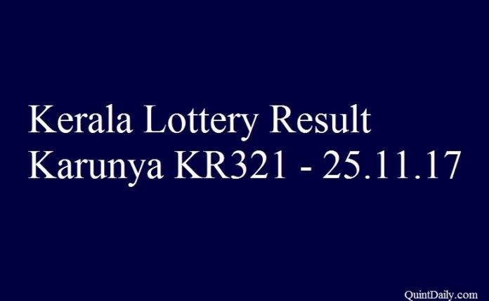 Kerala Lottery Result Today Karunya KR321 - 25.11.2017