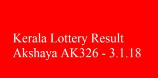 Kerala Lottery Result Today Akshaya AK326 - 3.1.2018