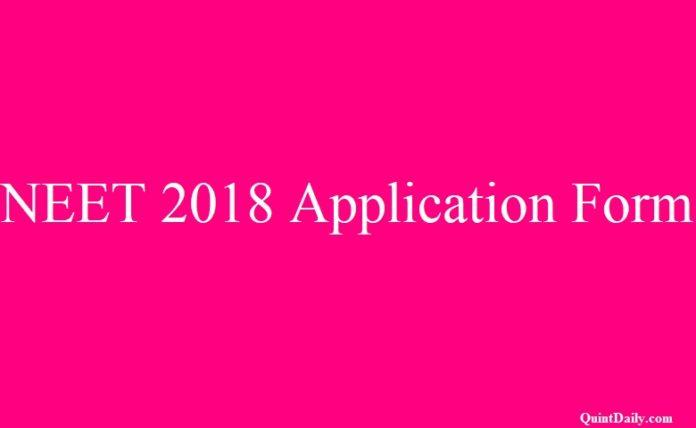 NEET 2018 Application Form