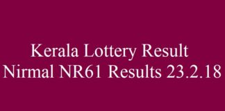Kerala Lottery Result - Nirmal NR61 Results 23.2.2018