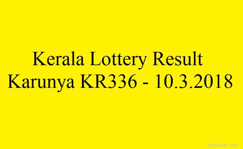 Kerala Lottery Result Today Karunya KR336 - 10.3.2018 ...