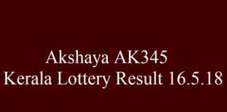 Akshaya AK345 Lottery Kerala Lottery Result 16.5.2018