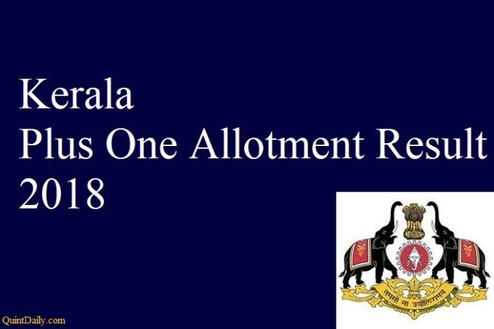 Kerala Plus One Allotment-Result 2018