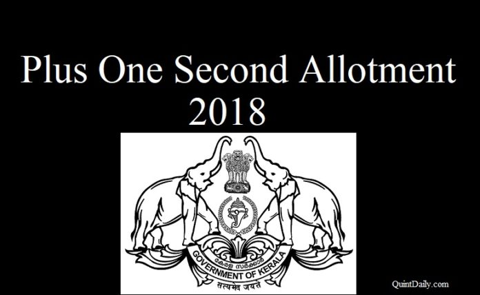 Kerala Plus One Second Allotment 2018