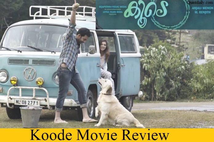 Koode Movie Review #Koode #Malayalammovie quintdaily.com