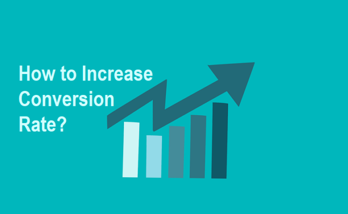 How to Increase Conversion Rate